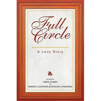 Fuld cirkel A Love Story af Levinson & Robert E.