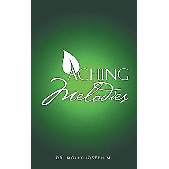 Aching Melodies by Joseph & Molly M.