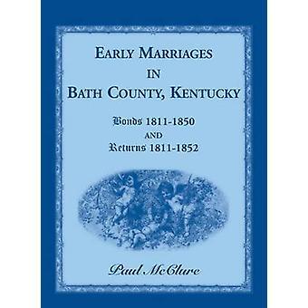 Frühe Heirat in Bath County Kentucky Anleihen 18111850 und kehrt 18111852 von McClure & Paul