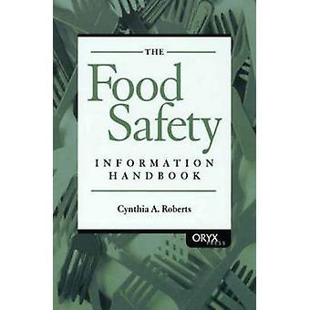Mad sikkerhed Information Handbook af Roberts & Cynthia