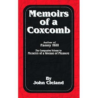 Memoires van een Coxcomb door Cleland & John