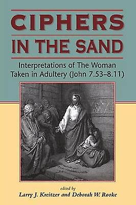 Ciphers in the Sand by Kreitzer & Larry J.
