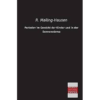 Perioden Im Gewicht Der Kinder Und in Der Sonnenwarme by MallingHausen & R.