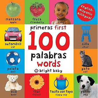 First 100 Words Bilingual by Roger Priddy - 9780312515836 Book