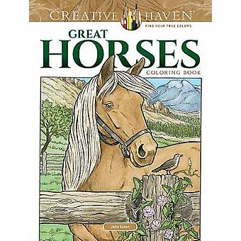Creative Haven Great Horses Coloring Book by John Green - 97804868179