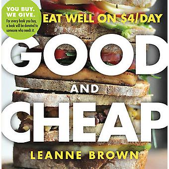 Good and Cheap by Leanne Brown - 9780761184997 Book