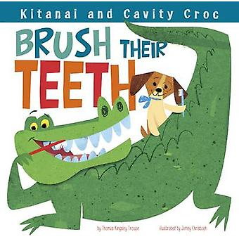 Kitanai and Cavity Croc Brush Their Teeth by Thomas Kingsley Troupe -