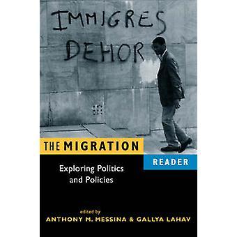 Migrations läsaren-Exploring politik och politik av Anthony M. M