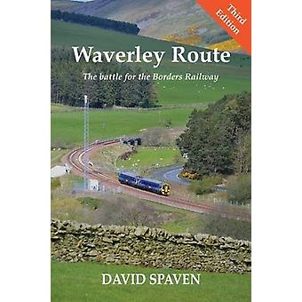 The Waverley Route (New Edition) by David Spaven - 9781840337846 Book