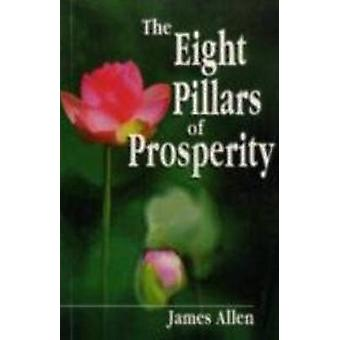 The Eight Pillars of Prosperity by James Allen - 9788120734449 Book
