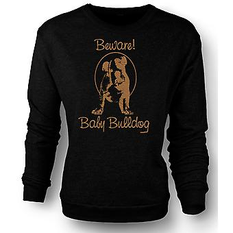 Womens Sweatshirt Beware Baby Bulldog - Cute