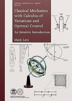 Classical Mechanics with Calculus of Variations and Optimal Control -