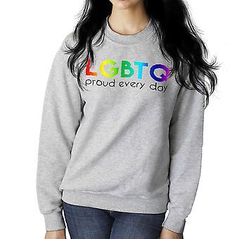 LGBTQ Proud Every Day Pride Women's Sweatshirt