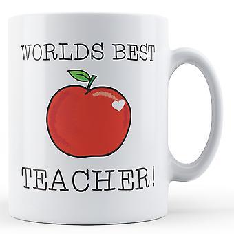 Världens bästa lärare! -Tryckt mugg