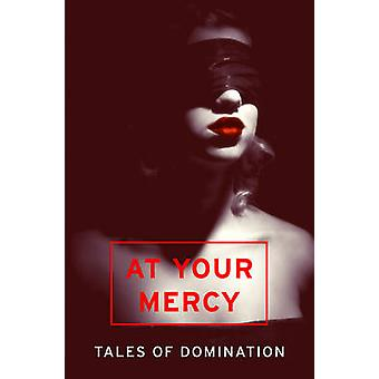 At Your Mercy - Tales of Domination - 9780007534876 Book