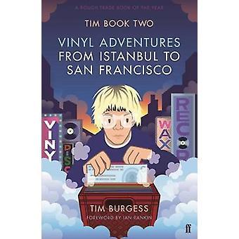 Tim Book 2 - aventuras de vinil de Istambul a São Francisco por Tim