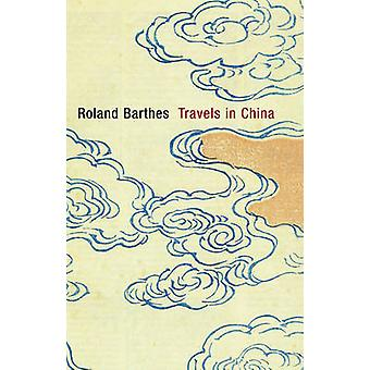 Travels in China by Roland Barthes - 9780745650814 Book