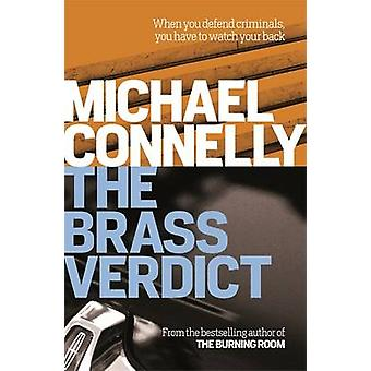 The Brass Verdict by Michael Connelly - 9781409155768 Book