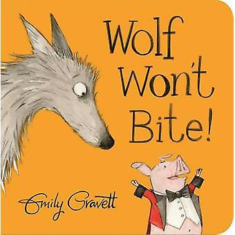 Ulven bide ikke! af Emily Gravett - 9781447282556 bog
