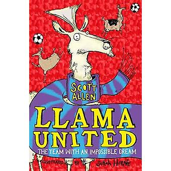 Llama United by Scott Allen - 9781509840908 Book