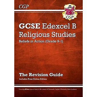 New Grade 9-1 GCSE Religious Studies - Edexcel B Beliefs in Action Rev