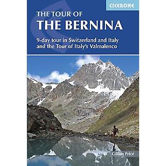 Tour of the Bernina - 9 Day Tour in Switzerland and Italy and Tour of