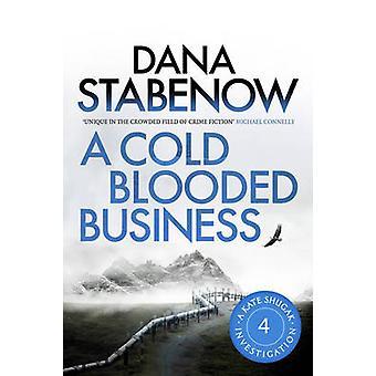 En kold blodrig Business af Dana Stabenow - 9781908800442 bog