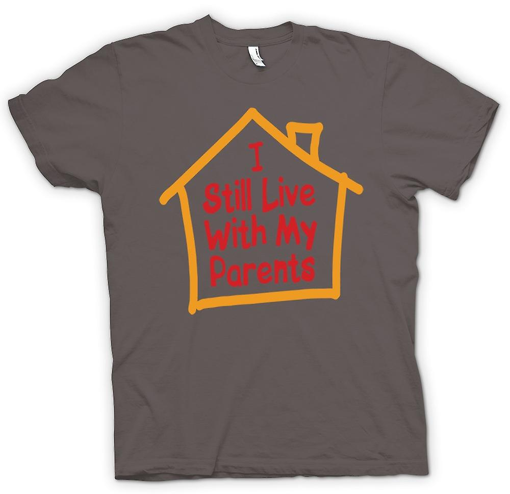Womens T-shirt - I Still Live With My Parents - Quote