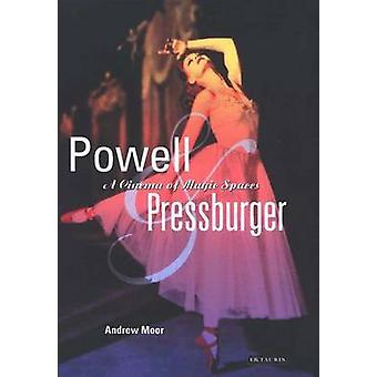 Powell och Pressburger - en film av magiska utrymmen av Andrew Moor - 978