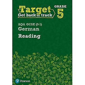 Target Grade 5 Reading AQA GCSE (9-1) German Workbook - Modern Foreign Language Intervention