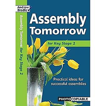 Assembly Tomorrow Key Stage 2 (Assembly Tomorrow)