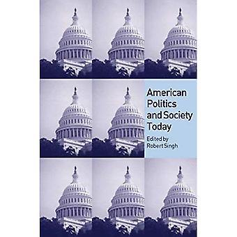 Singh: amerykańskiej polityce i społeczeństwie dzisiaj (dziś polityka)