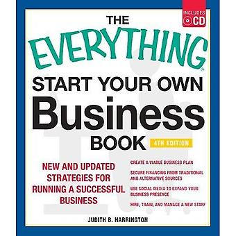 The Everything Start Your Own Business Book: New and Updated Strategies for Running a Successful Business (Everything (Business & Personal Finance))