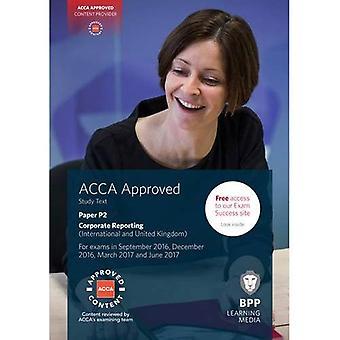 ACCA P2 Corporate Reporting (International & UK): Study Text