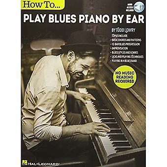 Cómo tocar Blues Piano de oído (Audio Libro)