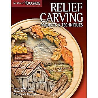Relief Carving projecten & technieken: Deskundige technieken en 37 All-Time favoriete projecten & patronen