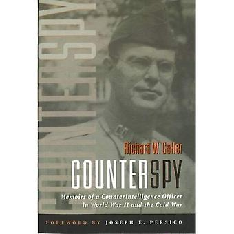 Counterspy: Memoirs of a Counterintelligence Officer in World War Two and the Cold War