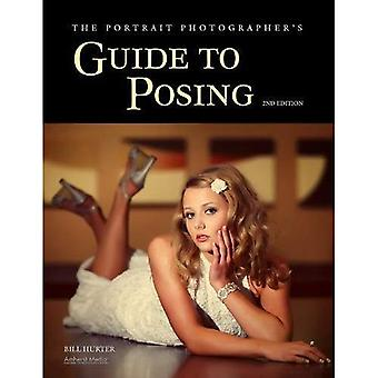 Portrait Photographer's Guide to Posing, The