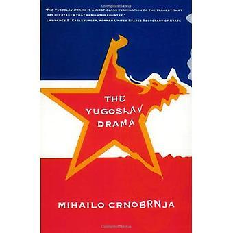 The Yugoslav Drama