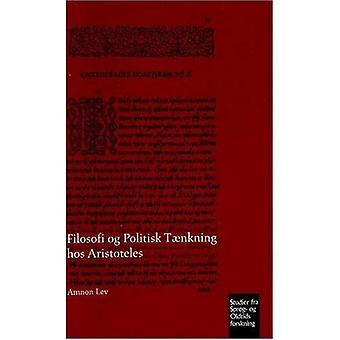 Filosofi og Politisk T nkning hos Aristoteles