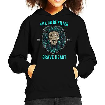 Kill Or Be Killed Brave Heart Lion Kid's Hooded Sweatshirt