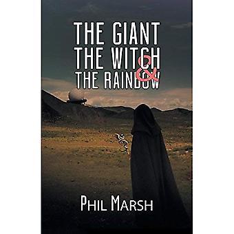 Le géant, la sorcière & l'arc-en-ciel