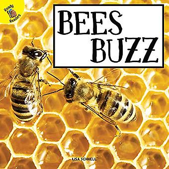 Bees Buzz (Plants, Animals,� and People)