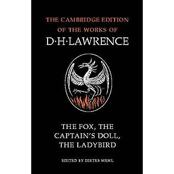 The Fox the Captains Doll the Ladybird by Lawrence & D. H.