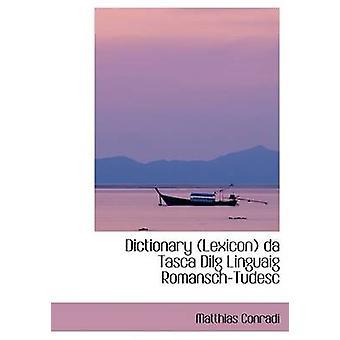 قاموس المعجم دا تاسكا الحكم المحلي لينجويج رومانشتوديسك طريق كونرادي ماتياس آند