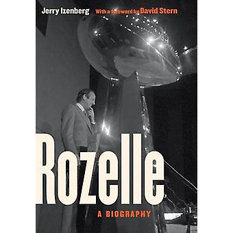 Rozelle A Biography by Izenberg & Jerry