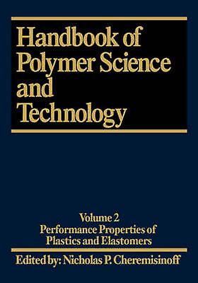 Handbook of Polymer Science and Technology by Cheremisinoff & Nicholas P.