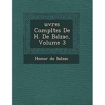 Uvres vervollständigt de H. de Balzac Volume 3 von De Balzac & Honore
