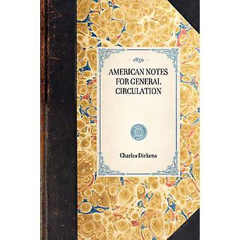 Notes américains à grand tirage. par Dickens & Charles