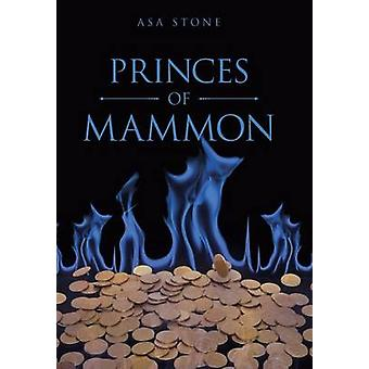 Princes of Mammon by Stone & Asa